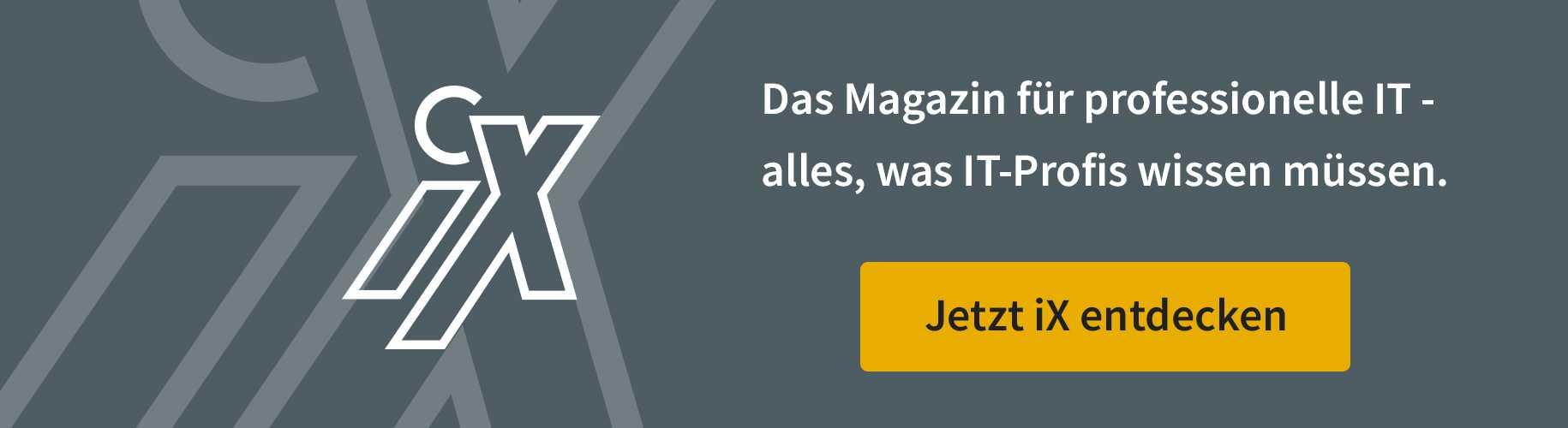 Mehr aus dem iX Magazin